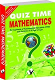 Quiz Time Mathematics: Improving Knowledge of Mathematics While Being Entertained