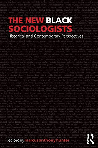 The New Black Sociologists (Sociology Re-Wired)