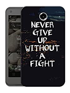 "Humor Gang Never Give Up - Motivational Quote Printed Designer Mobile Back Cover For ""Lenovo S880"" (3D, Matte Finish, Premium Quality, Protective Snap On Slim Hard Phone Case, Multi Color)"