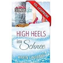 XXL-Leseprobe High Heels im Schnee: Liebesroman (German Edition)