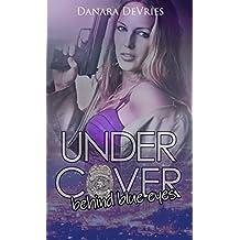 Undercover: Behind blue eyes (Erotik Crime)