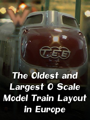 the-oldest-and-largest-o-scale-model-train-layout-in-europe