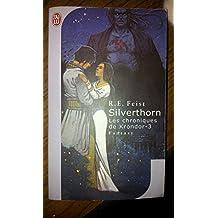 Les chroniques de Krondor, 3 : Silverthorn