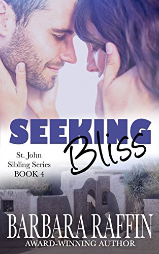 Seeking Bliss: St. John Sibling Series, book 4 (English Edition) (Security-kameras Buch)
