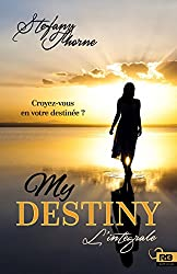 My Destiny : l'intégrale (Amour) (French Edition)