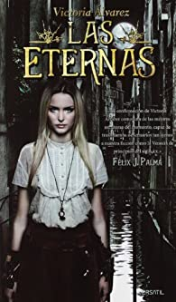 Las Eternas par Victoria Álvarez