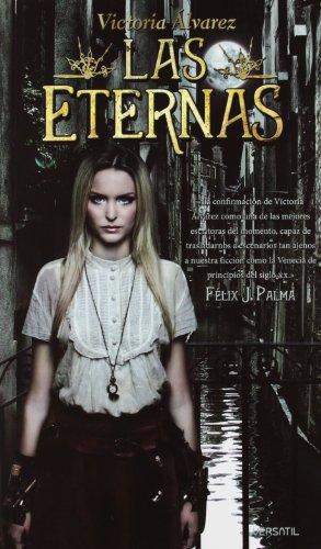 Las Eternas (Fantasia (versatil)) por Victoria Álvarez