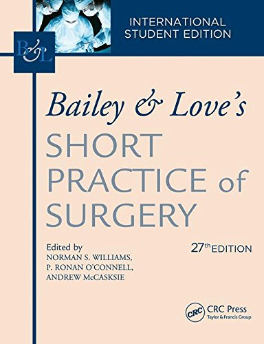 Bailey & Love's Short Practice of Surgery, 27th Edition: International Student's Edition (set volume 1 & 2 )