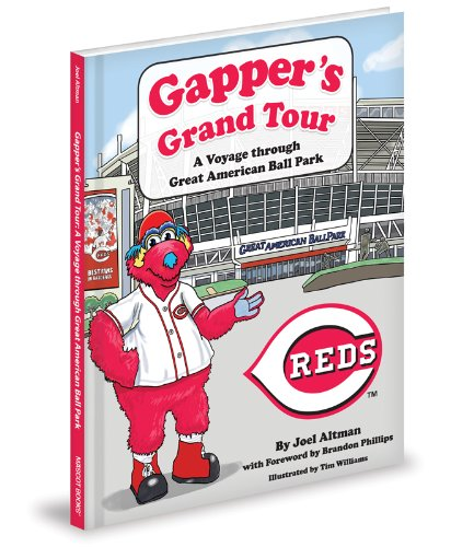 Gapper's Grand Tour: A Voyage Through Great American Ball Park