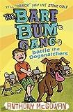 The Bare Bum Gang Battles the Dogsnatchers