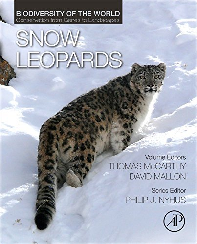Snow Leopards: Biodiversity of the World: Conservation from Genes to Landscapes (2016-07-08)