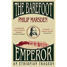 Barefoot Emperor, The: An Ethiopian Tragedy