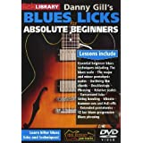 Lick Library: Danny Gill's Absolute Beginners Blues Licks