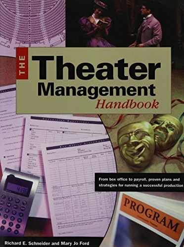 Theater Managemenr Handbook: From Box Office to Payroll, Proven Plans and Strategies for Running a Successful Production by Mary Jo Ford (1999-01-01)