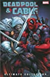 Deadpool & Cable Ultimate Collection...