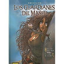 Los Guardianes del Mazer 3/4