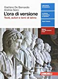 L'ora di versione. Testi, autori e temi di latino. Per le Scuole superiori. Con aggiornamento online
