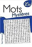 Telecharger Livres Mots Mysteres (PDF,EPUB,MOBI) gratuits en Francaise