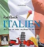 Kultbuch Italien - Friedrich Lang