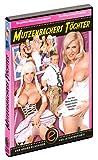 Mutzenbachers Töchter - Mit Sexy Susi, Marina Montana, Gundula Pervers, Ashley Dark und Tekohas. Deutscher Ton. HC-DVD, ca. 100 Minuten. Label: Eroticplanet