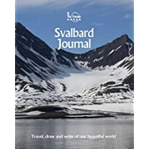 Svalbard Journal: Travel and Write of our Beautiful World (Svalbard Travel Books)