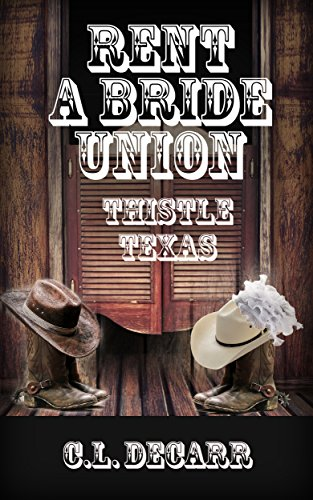 rent-a-bride-union-rent-a-bride-series-book-2-western-romance-rancher-city-girl-clean-romance-free-c