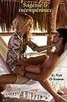 Sagesse & intempérance par Feman