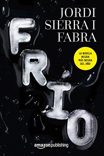 Frío por Jordi Sierra i Fabra