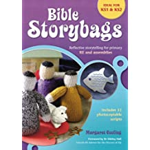 Bible Storybags: Reflective Storytelling for Primary RE and Assemblies