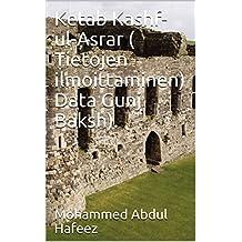 Ketab Kashf-ul-Asrar ( Tietojen ilmoittaminen) Data Gunj Baksh). (French Edition)