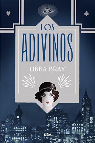 Los adivinos (FICCIÓN YA) por Libba Bray