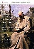 Pillars in the History of Biblical Interpretation, Volume 1: Prevailing Methods before 1980 (McMaster Biblical Studies Series, Band 2)