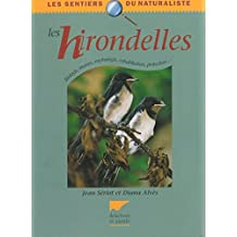 Les hirondelles : Description, moeurs, observation, protection, mythologie...