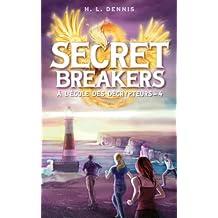 Secret breakers (À l'école des décrypteurs) Tome 4 : La Tour des Vents (French Edition)
