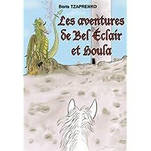 Les aventures de Bel Eclair et Houla