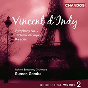D'Indy: Orchesterwerke Vol. 2 - Sinfonie Nr. 2/ Karadec Suite/ Tableaux de Voyage