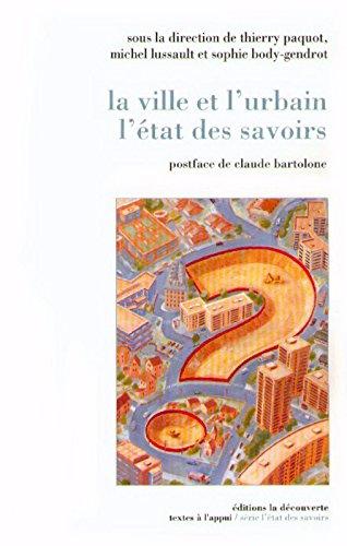 la-ville-et-l-39-urbain-l-39-tat-des-savoirs