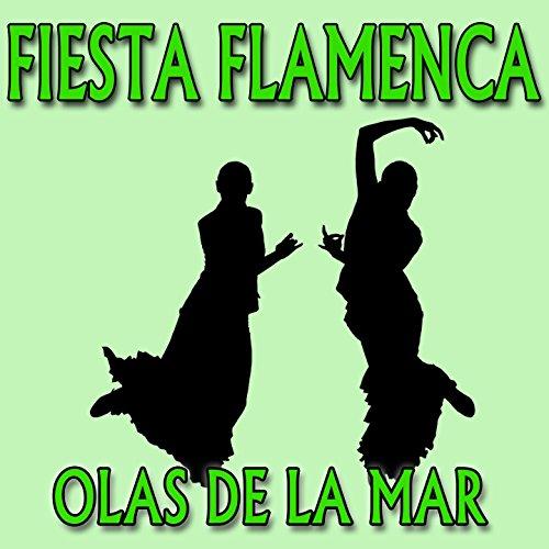 Fiesta Flamenca, Olas de la Mar
