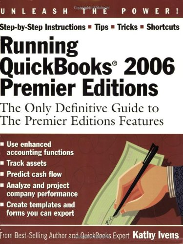 running-quickbooks-2006-premier-editions-2006-the-only-definitive-guide-to-the-premier-editions-feat