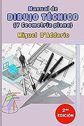 Manual de dibujo técnico: Y geometría descriptiva
