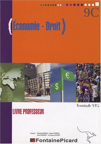 Economie - Droit Tle STG : Livre professeur (1Cédérom)