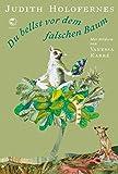 Image de Du bellst vor dem falschen Baum: Tiergedichte mit Illustrationen