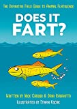 Does It Fart?: The Definitive Field Guide to...