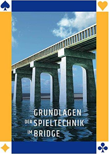 nnes Leber: Grundlagen der Spieltechnik im Bridge ()