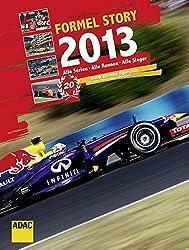 Formel Story 2013: Alle Serien, Alle Rennen, Alle Sieger