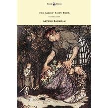 The Allies' Fairy Book - Illustrated by Arthur Rackham