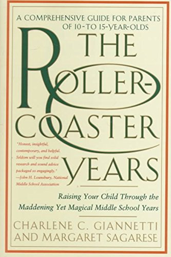 [(The Rollercoaster Years : Raising Your Child through the Maddening Yet Magical Middle School Years)] [By (author) Charlene Giannetti] published on (September, 1997)