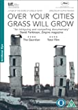 Over Your Cities Grass Will Grow [DVD] [2010]