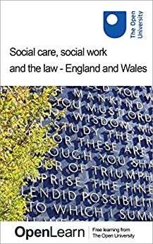 Social care, social work and the law - England and Wales (English Edition) van [University, The Open]