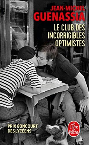 Le Club des incorrigibles optimistes (Littérature) por Jean-Michel Guenassia